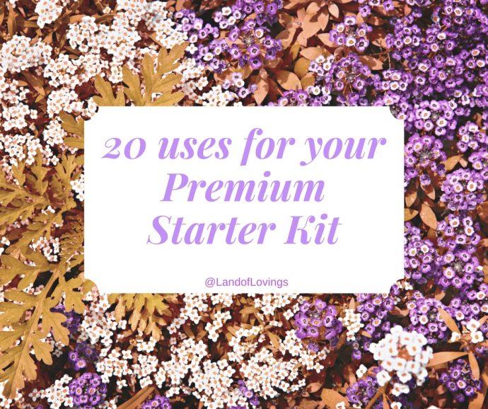 20-uses-for-your-premium-starter-kit